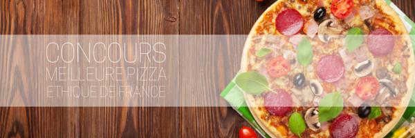 Concours de la Meilleure Pizza éthique de France