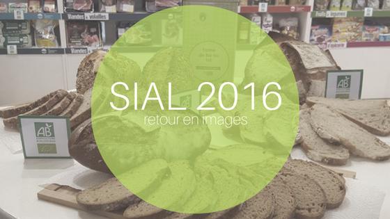 SIAL 2016 –  Retour en images